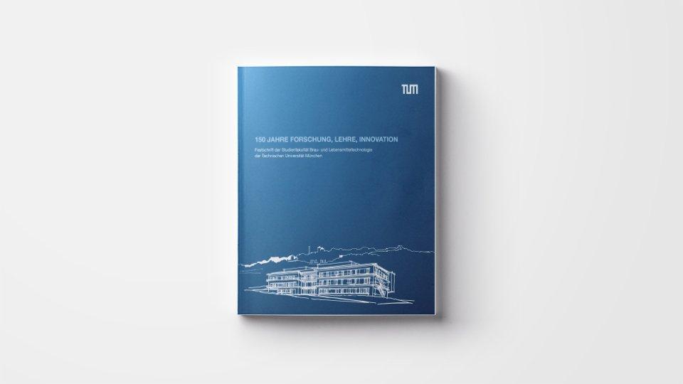 Festschrift zum 150jährigen Jubiläum der Studienfakultät Brau- und Lebensmitteltechnologie der Technischen Universität München in Freising-Weihenstephan.